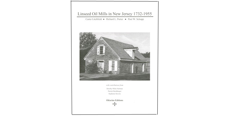 New Book! Linseed Oil Mills in New Jersey 1732-1955